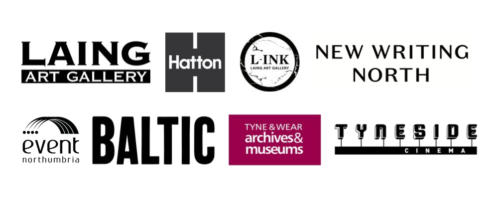 Laing Art Gallery, Hatton, Link (Laing Art Gallery), New Writting North, Event Northumbria, Baltic, Tyne & Wear Archives and Museums, Tyneside Cinema
