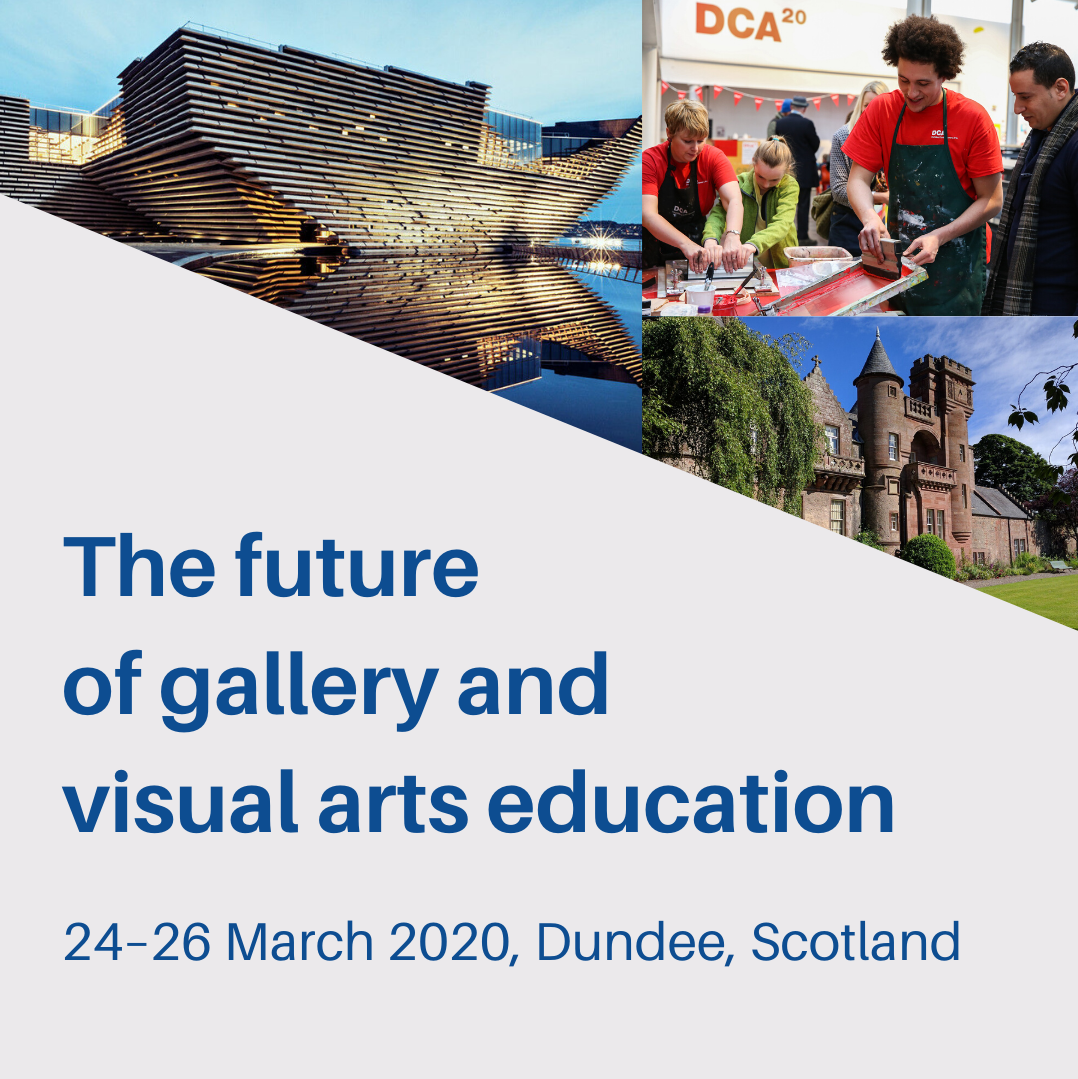 The future of gallery and visual arts education, 24–26 2020, Dundee, Scotland