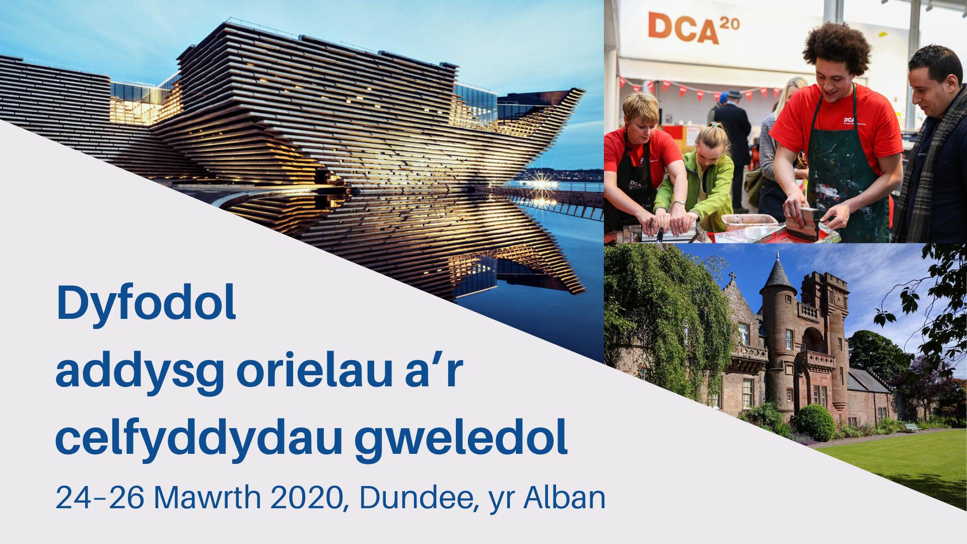 Dyfodol addysg orielau a'r celfyddydau gweledol, 24–26 Mawrth 2020, Dundee, yr Alban